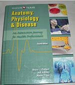 Anatomy, Physiology, & Disease: An Interactive Journey for Health Professionals