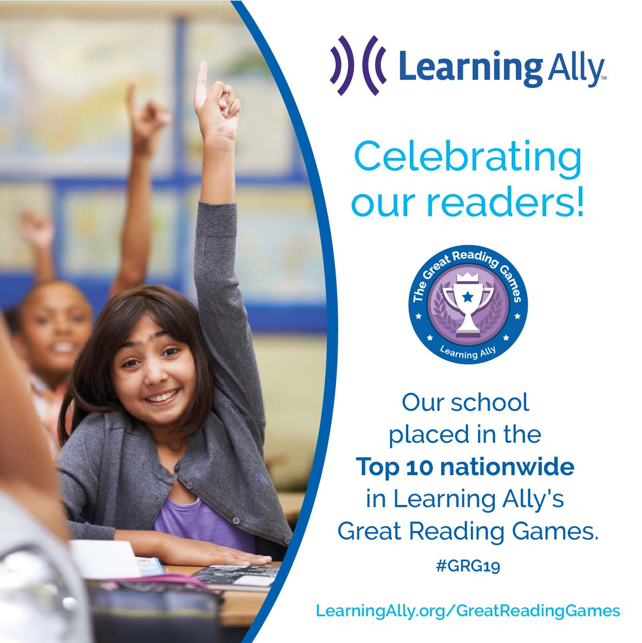 Learning Ally's Great Reading Games Image with text Celebrate Our Readers and the image of a trophy.