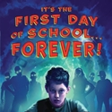 It's the First Day of School Forever audiobook