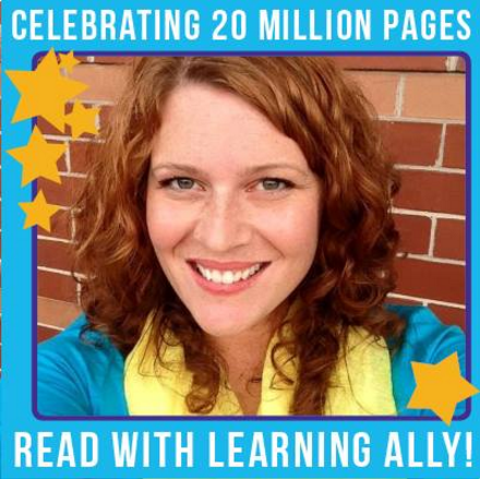 Learning Ally Students Read 20 Million Pages This School Year!