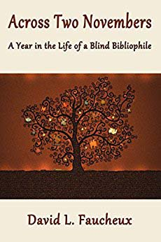 Across two Novembers: An Interview with a Blind Bibliophile
