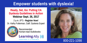 Photo of Kathy Futterman, text reads: Putting CA Dyslexia Guidelines in action