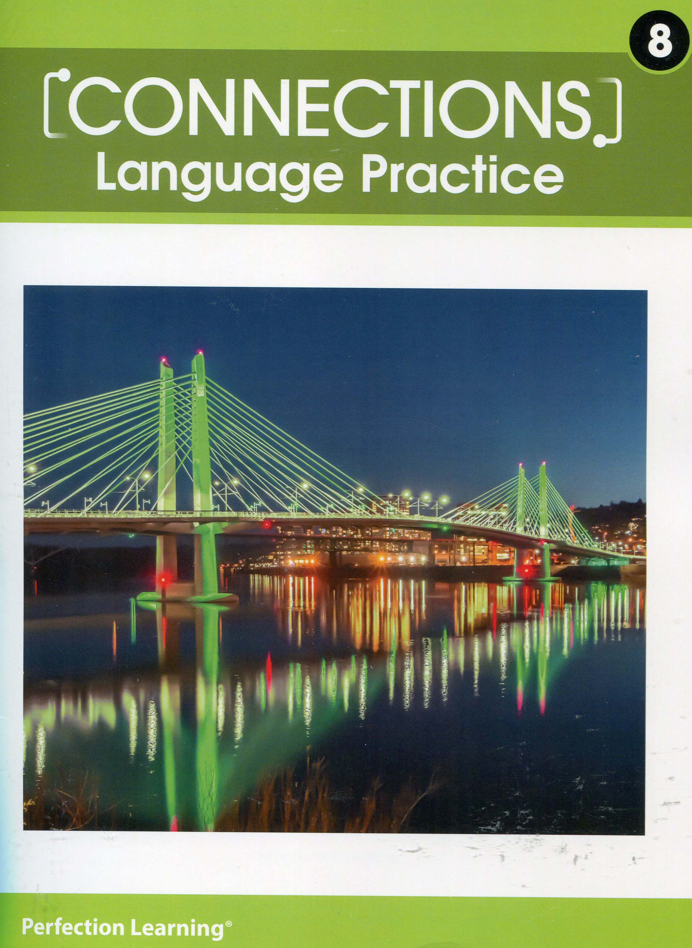 Connections Language Practice: Grade 8