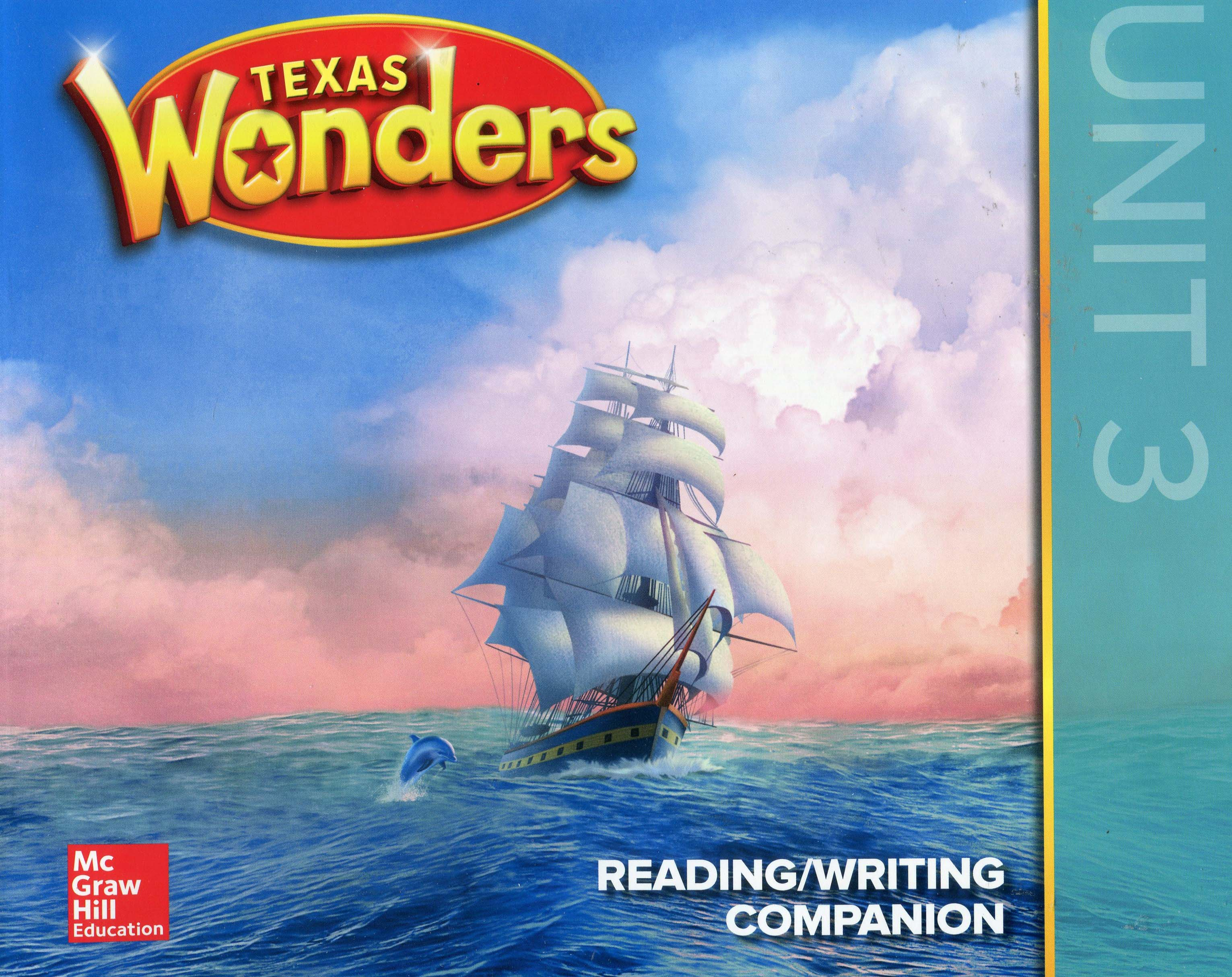 Texas Wonders Reading/Writing Companion: Grade 2, Unit 3