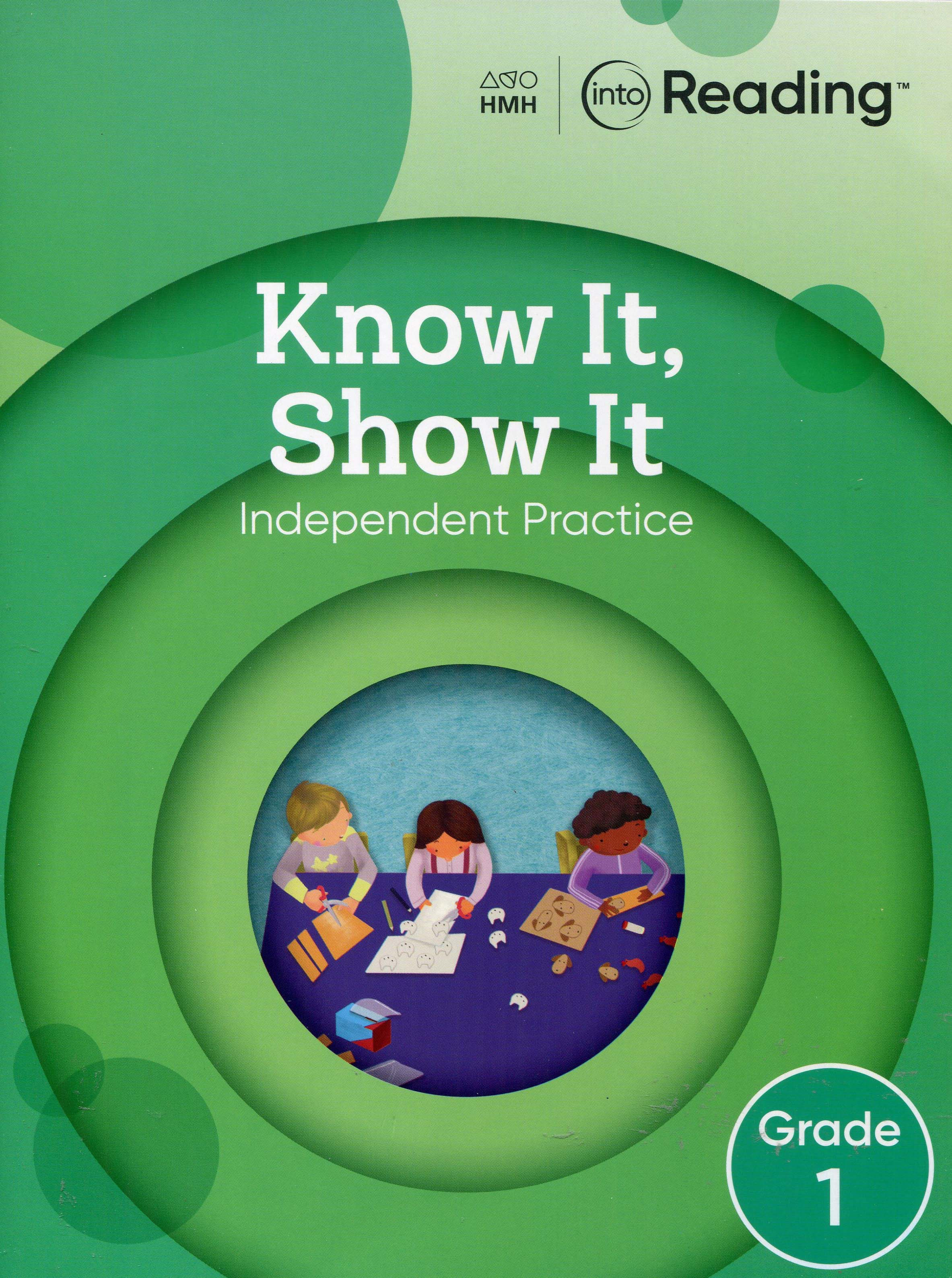 Houghton Mifflin Harcourt Into Reading Grade 1: Know It, Show It Independent Practice