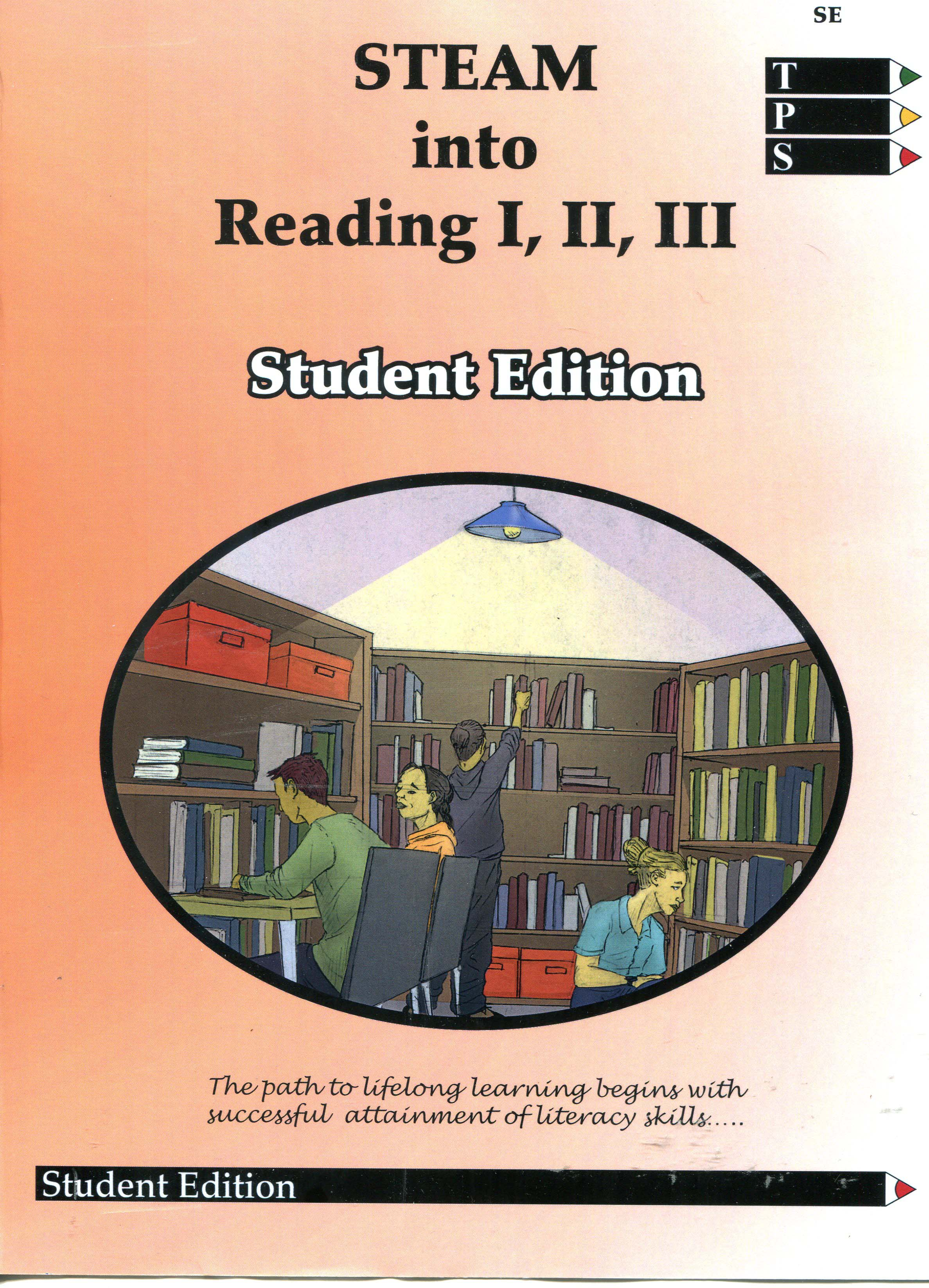 STEAM Into Reading I, II, III Student Edition