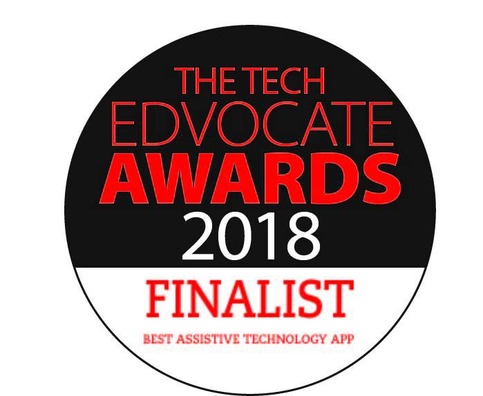 2018 Tech Edvocate finalist for Best Assistive Tech App